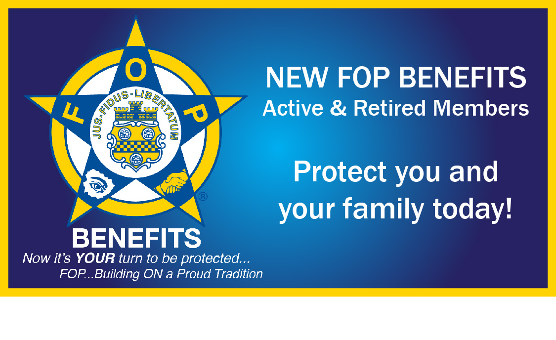 Visit www.fop-benefits.com/?utm_source=MA%20FOP%20State%20-Website&utm_medium=banner!